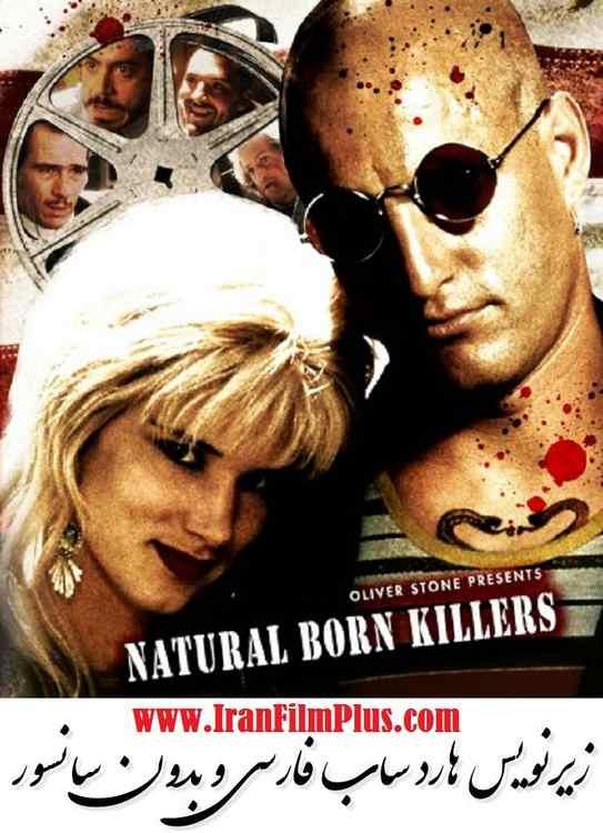 دانلود فیلم قاتلین بالفطره (1194) Natural Born Killers