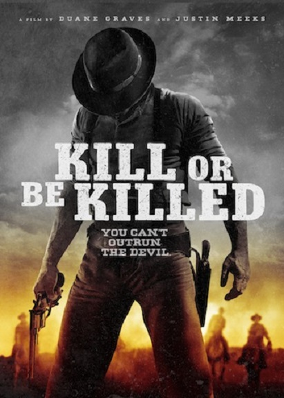 Kill or Be Killed poster