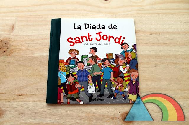 Portada del cuento La Diada de Sant Jordi de Editorial La Galera