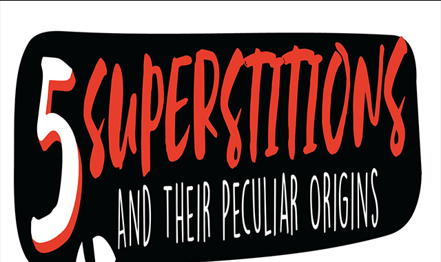 Five Facts: Superstitions and Their Peculiar Origins #infographic