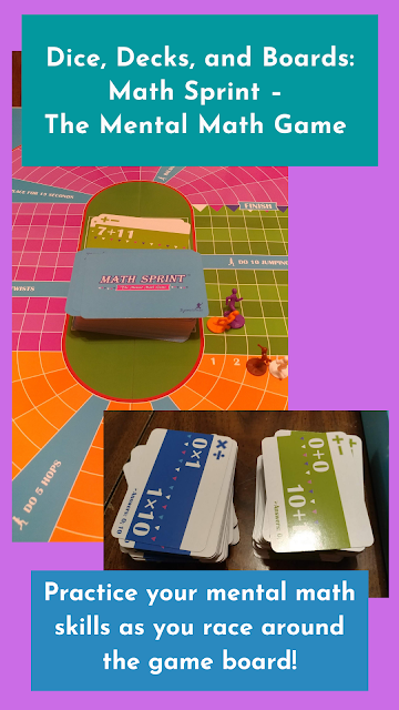 Text: Dice, Decks, and Boards: Math Sprint – The Mental Math Game; Practice your mental math skills as you race around the board; image of cards & board game