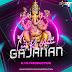 Laot Ke Aaao Gajanan - Shahnaaz Akhtar - Dj Mj Production