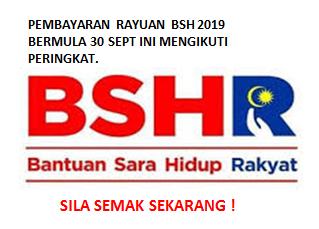 Pengkreditan Pembayaran Rayuan Bsh 2019 Bermula 30 Sept Ini