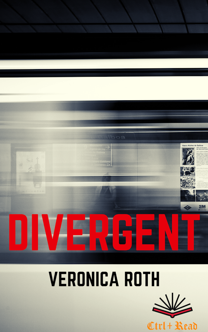 Short Summary & Review: Divergent By Veronica Roth | CtrlPlusRead