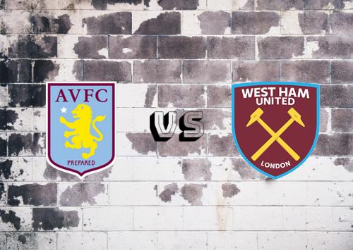 Aston Villa vs West Ham United  Resumen