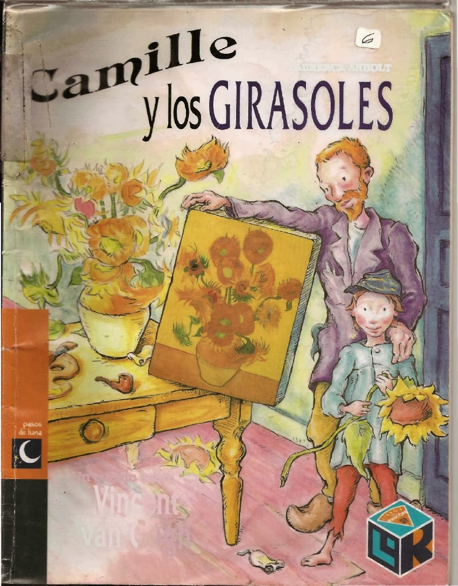 Maestra de Primaria: Camille y los girasoles. Cuento. Vincent Van Gogh