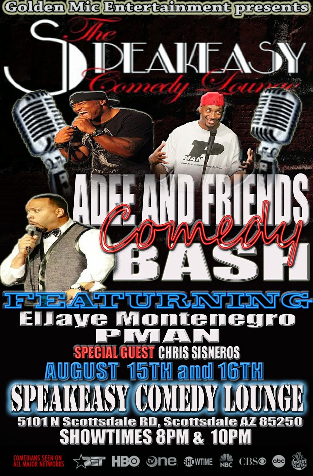 Adee's Arizona Comedy Show featuring Eljaye Montenegro and PMan