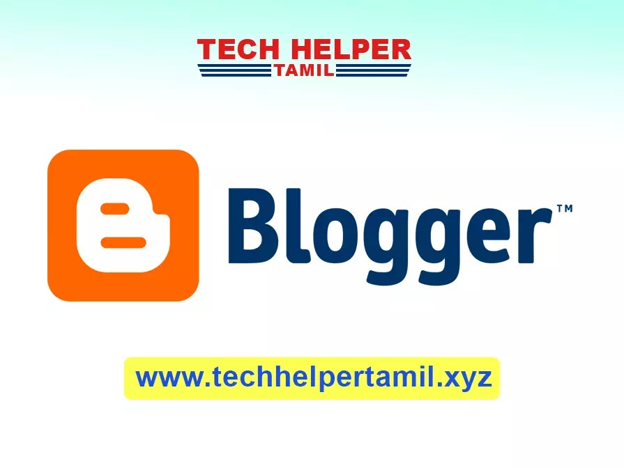 How to Create Blogger Blog in Tamil?