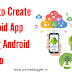 How to Create Android App Using Android Studio