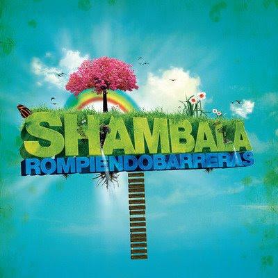 SHAMBALA - Rompiendo Barreras (2009)