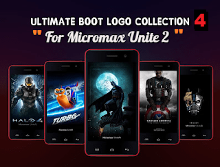ULTIMATE BOOT LOGO COLLECTION 4 - MICROMAX UNITE 2 (MT6582)