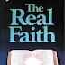 The Real Faith - Kenneth E Hagin