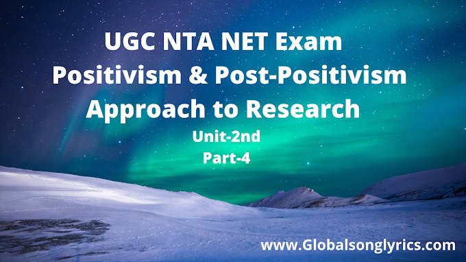 UGC NTA NET Exam | Positivism & Post-Positivism Approach to Research |
