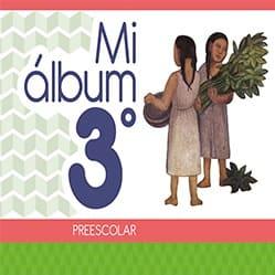 Mi álbum Tercer grado Preescolar 2020-2021