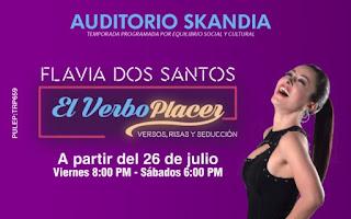 EL VERBO PLACER presentada por Flavia Dos Santos llega al Auditorio OLD MUTUAL…