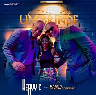 Heavy C - Um Brinde (Feat Big Nelo & Sandra Cordeiro) download mp3