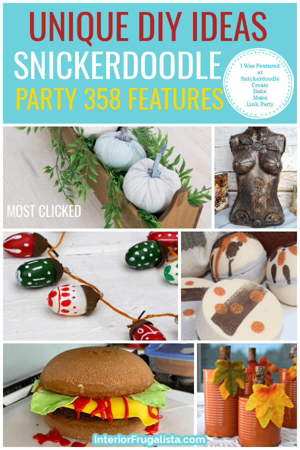 Unique DIY Ideas - Snickerdoodle Create Bake Make Link Party 358 Features co-hosted by Interior Frugalista #linkparty #linkpartyfeatures #snickerdoodleparty