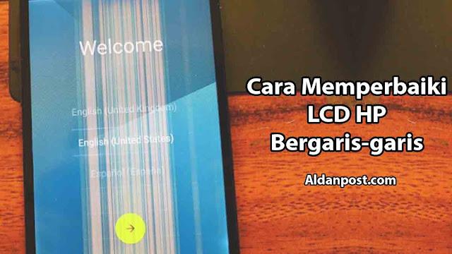 cara-memperbaiki-lcd-hp-bergaris