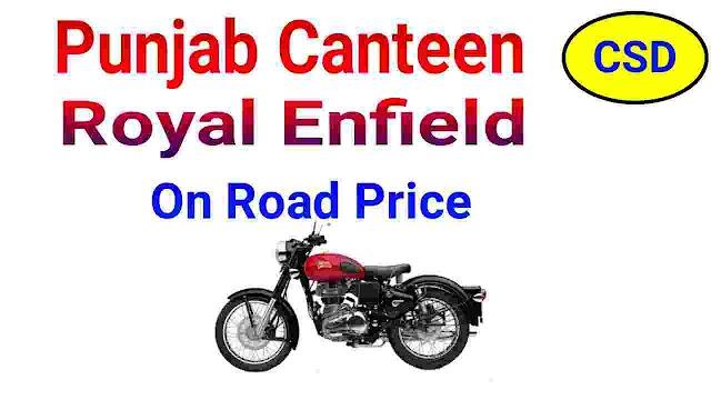 Royal Enfield Price in CSD Canteen Punjab 2021