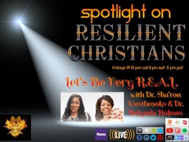 Spotlight RC: Let's Be Very R.E.A.L. with Dr. Sha'ron Westbrooks & Dr. Belynda Holmes