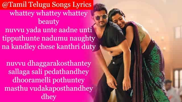 Whattey Beauty Song Lyrics Bheeshma Dhanunjay Tamil Telugu Songs Lyrics
