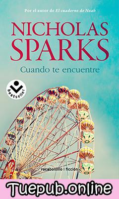 Descargar Cuando te encuentre- Nicholas Sparks [PDF] [EPUB]