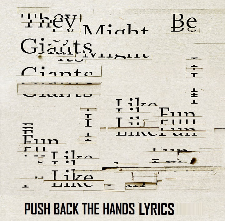 Push Back The Hands Lyrics