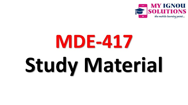 IGNOU MDE-417 Study Material