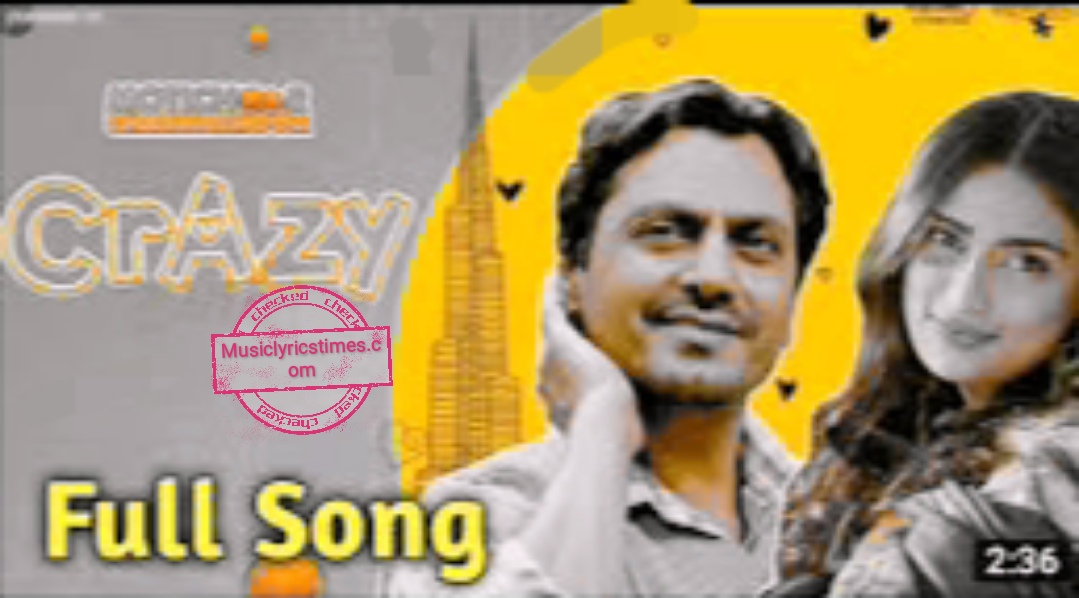 Crazy Lagdi Song Lyrics 2019