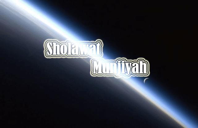 Bacaan Sholawat Munjiyah