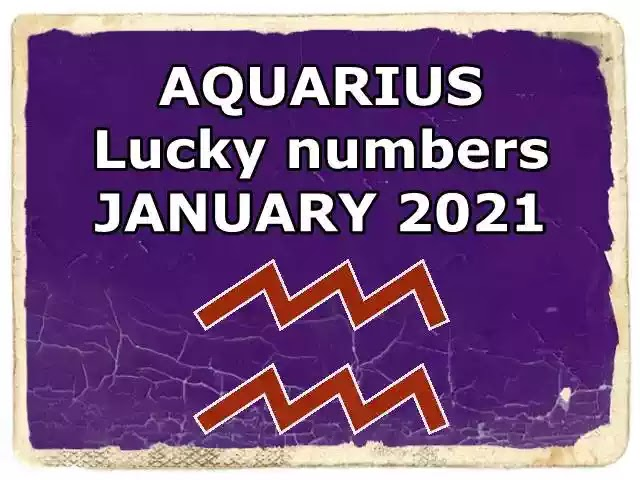 AQUARIUS Lucky numbers JANUARY 2021. My Lucky Numbers and ...