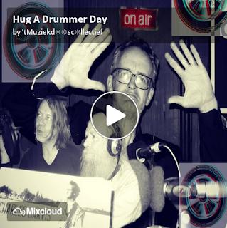 https://www.mixcloud.com/straatsalaat/hug-a-drummer-day/