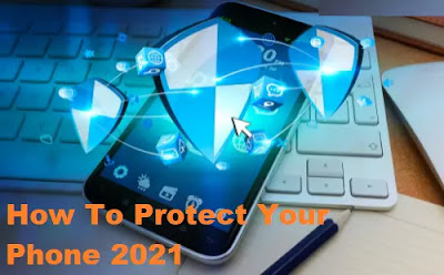 How To Protect Your Phone in Downloading Free Android Games And Apps