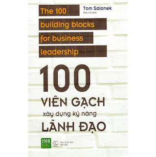 Sách Hay Dành Cho Nhà Lãnh Đạo Xây Dựng Doanh Nghiệp Thành Công: 100 Viên Gạch Xây Dựng Kỹ Năng Lãnh Đạo ebook PDF-EPUB-AWZ3-PRC-MOBI