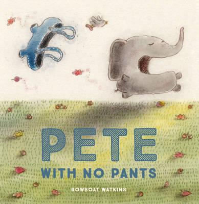 Kids Book Review Review Pete With No Pants