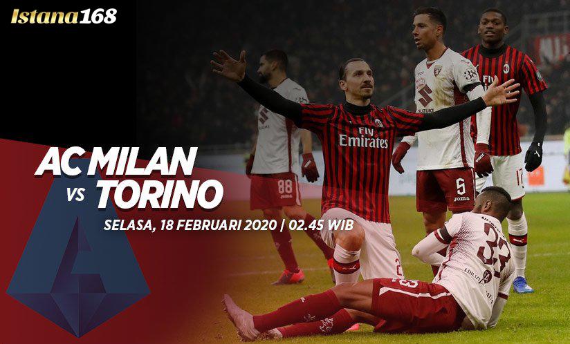 Prediksi Bola Akurat Istana168 AC Milan vs Torino 18 Februari 2020