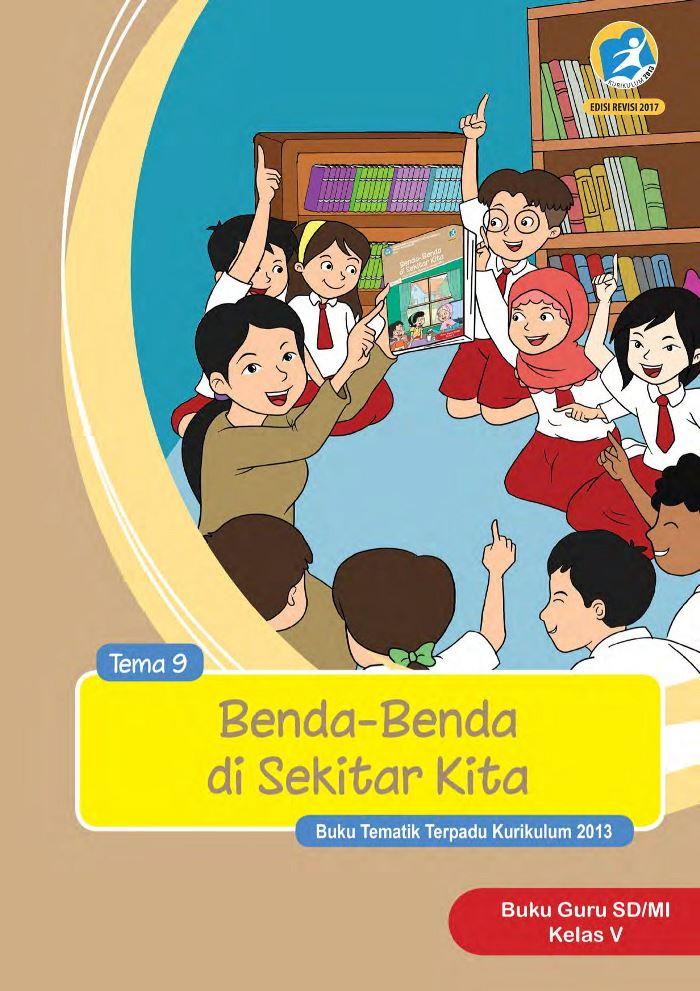 Buku Guru Tematik SD Kelas V Tema 9 Benda-Benda di Sekitar Kita