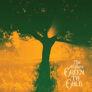 The Antlers - Green to Gold Music Album Reviews