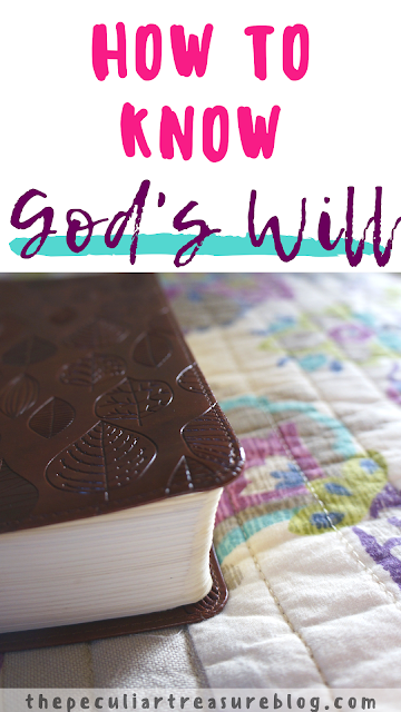 How to know God's will.