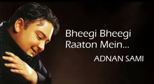 Bheegi Bheegi Raton Mein Lyrics | Adnan Sami