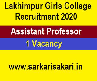 Lakhimpur Girls College Recruitment 2020 -Apply For Assistant Professor Post
