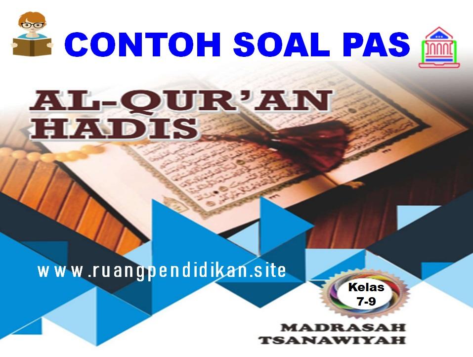 Soal PAS Al-Qur'an Hadis Sesuai kma 183