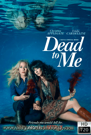 Dead To Me Temporada 2 [720p] [Latino-Ingles] [MEGA]