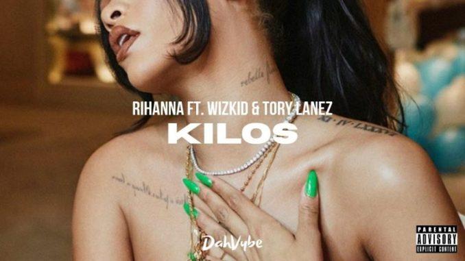 Music: Rihanna – Kilos Ft. WizKid & Tory Lanez