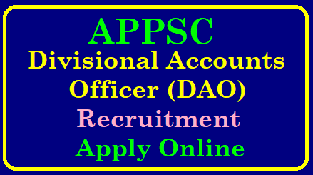 APPSC Divisional Accounts Officer Recruitment 2019 – Apply Online 20 Vacancies @ psc.ap.gov.in APPSC Divisional Accounts Officer Recruitment 2019 – Apply Online 20 Vacancies | APPSC Recruitment 2019 » Apply Online 20 Account Officer Post | APPSC Jobs 2019: Apply Online for 20 Divisional Accounts Officer Posts | APPSC Divisional Accounts Officer Posts Recruitment 2019 Apply Online till January 30th | APPSC DAO Recruitment 2019 – Details, Apply link, Admit cards | APPSC Divisional Accounts Officer Recruitment 2019 - 20 Divisional Accounts Officer (Works) Grade- II Vacancies | APPSC Divisional Accounts Officer Recruitment 2019 Apply Online for 20 AP Accounts Dept DAO Jobs -Exam Syllabus | APPSC Divisional Accounts Officer Recruitment 2019 Apply Online 20 Grade II Jobs | APPSC-Divisional-accounts-officer-DAO-recruitment-notification-2019-apply-online- psc.ap.gov.in APPSC Recruitment 2019: /2018/12/APPSC-Divisional-accounts-officer-DAO-recruitment-notification-2019-apply-online-psc.ap.gov.in.html