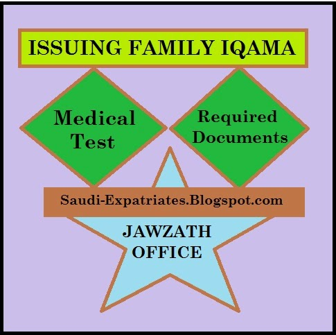 FAMILY IQAMA DETAILED PROCEDURE