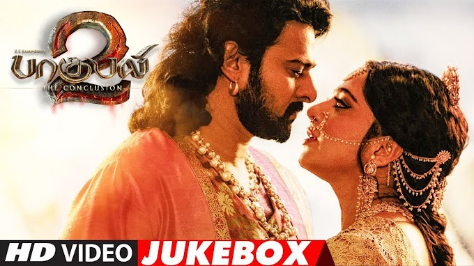 Baahubali 2  Tamil  4K Video Songs Jukebox