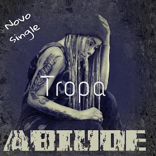 Abiude - Tropa