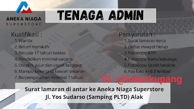 Lowongan Kerja Aneka Niaga Superstore Sebagai Tenaga Admin
