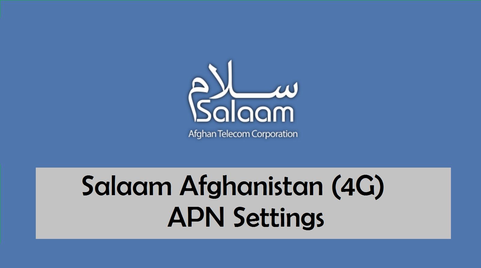 Salaam Afghanistan APN Settings for Android